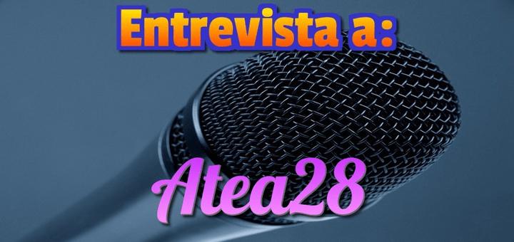 Entrevista a: Atea28 de Latinchat