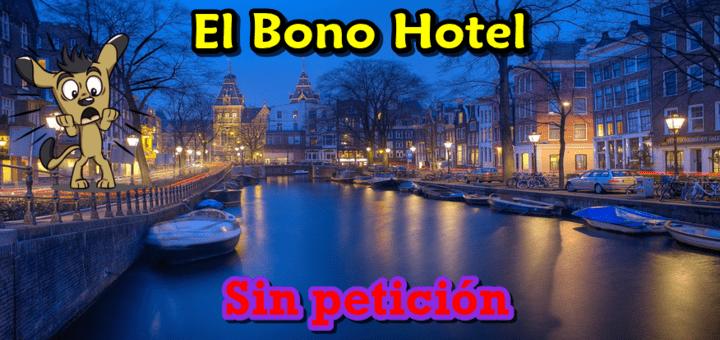 El Bono Hotel y la fianza de 100 euros