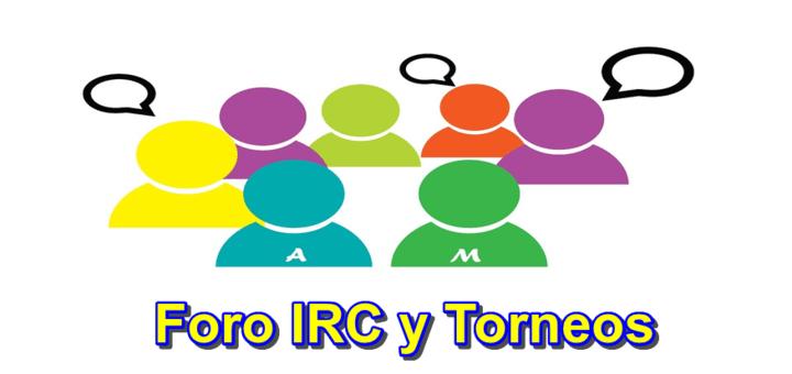 Modificado el foro de torneos a Foro IRC + Torneos