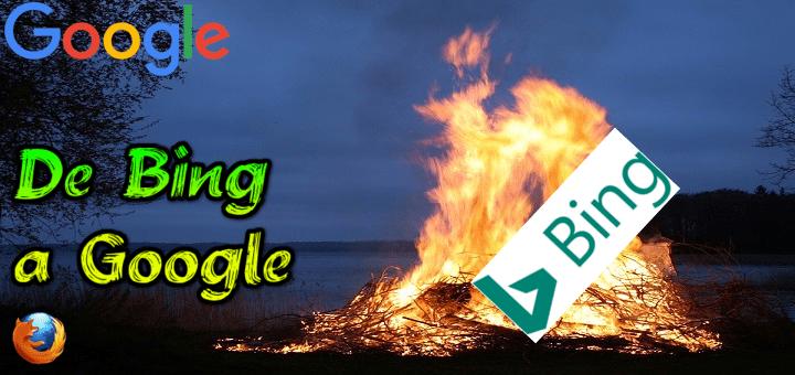 Cambiar nuevamente el buscador Bing a Google en Mozilla Firefox