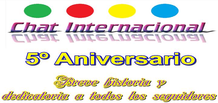 5º Aniversario de Chat Internacional