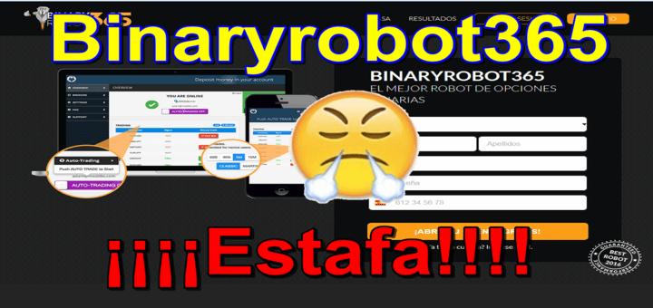 BinaryRobot365, otra página web mas de estafa (fraudes en internet)