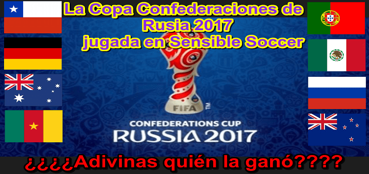 Copa FIFA Confederaciones Rusia 2017 / FIFA Confederations Cup Russia 2017
