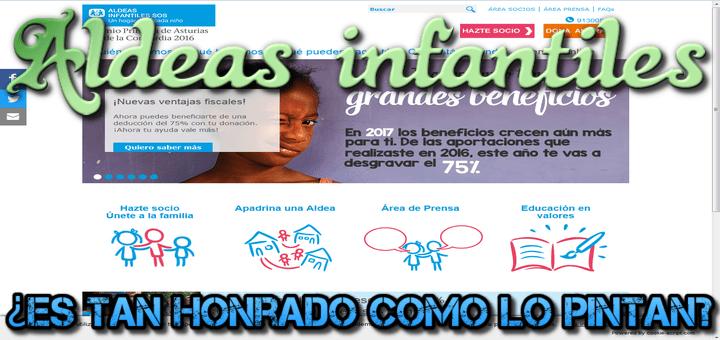 Aldeas infantiles (aldeasinfantiles.es), ¿es tan honrado como dicen?
