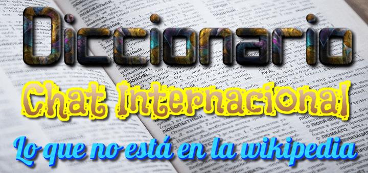 """Diccionario online de """"lo que no está en la wikipedia"""" en principio (DCI)"""