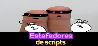 Estafadores en la web que venden scripts mal hechos