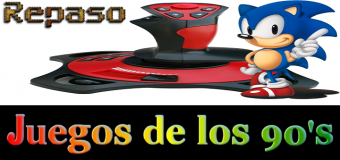 Videojuegos de los 90's – Repaso a algunos videojuegos entretenidos
