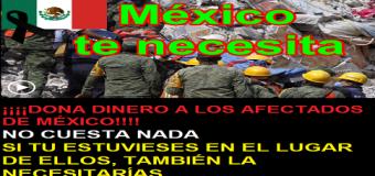 ¡Dona dinero a México por los terremotos ocurridos! – Toda ayuda es buena