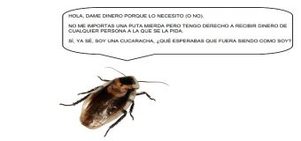 Cucarachas que piden dinero