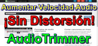 Aumenta o reduce la velocidad de canciones con Audiotrimmer (Sin distorsión)