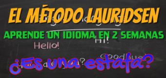 El Método Lauridsen para aprender un idioma en 2 semanas. ¿Es una estafa?