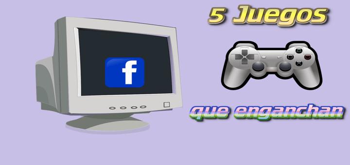 5 juegos de Facebook que me parecieron interesantes