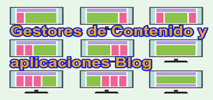 Los 5 gestores de contenido (CMS) y aplicaciones blog que mas me gustan