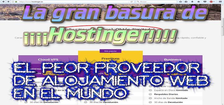 La gran basura de Hostinger, el peor hosting del mundo