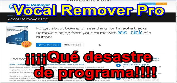 Vocal Remover Pro – Un desastre para convertir canciones en karaoke