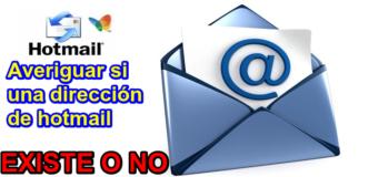 Cómo comprobar si un correo en hotmail existe