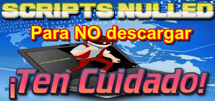 Los peligros de descargar scripts Nulled