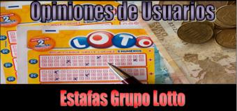Opiniones de Usuarios Sobre las Estafas al estilo Grupo Lotto