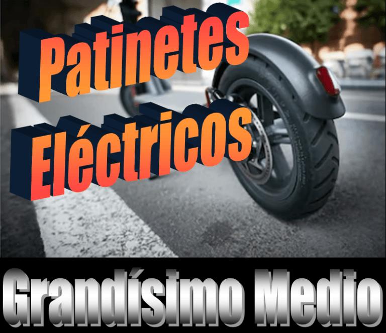 Patinete Eléctrico – Gran medio de movilidad