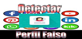 Perfiles Falsos en redes sociales (Cómo averiguarlos o detectarlos)