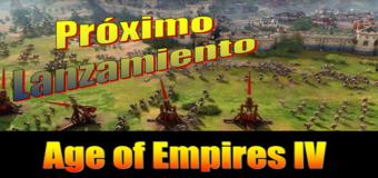 """Próximo Lanzamiento """"Age of Empires IV"""""""
