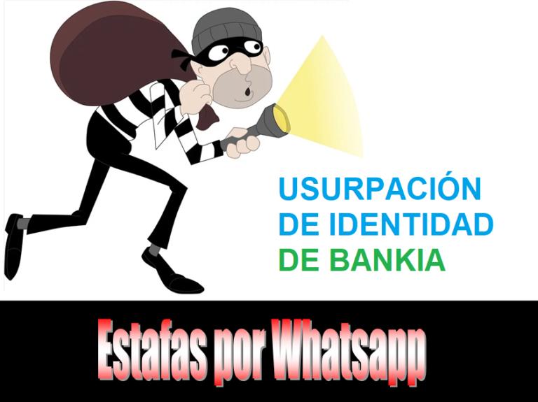 Estafas por Whatsapp – Usurpación de identidad de Bankia