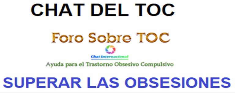 Chat del TOC – Charla sobre el Trastorno Obsesivo Compulsivo – Superar el TOC