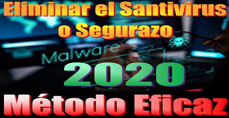 """Cómo quitar o eliminar completamente el """"Santivirus"""" o el """"Segurazo"""" 2020"""