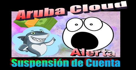 Aruba Cloud y la suspensión del servicio – Opiniones de usuarios